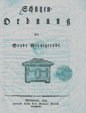 Schützenordnung - Stadtarchiv Wernigerode