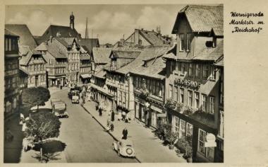 """""""Reichshof"""" Marktstraße - Stadtarchiv Wernigerode"""