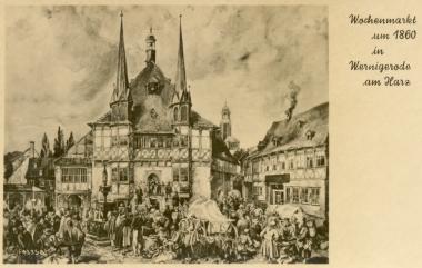 Markt um 1860 - Stadtarchiv Wernigerode