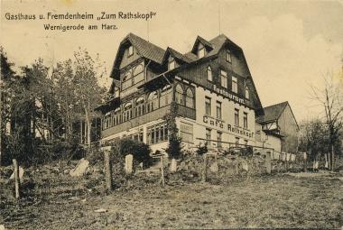"""Gasthaus und Fremdenheim """"Zum Rathskopf"""" - Stadtarchiv Wernigerode"""