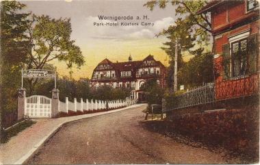 """""""Küsters Kamp"""" als Parkhotel in den 1920erJahren - Stadtarchiv Wernigerode"""