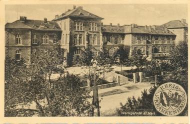 Kreis-Krankenhaus - Stadtarchiv Wernigerode